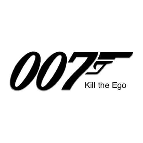 007 Kill the Ego graphic