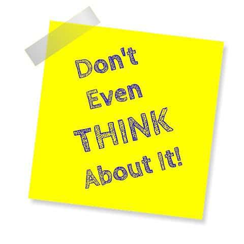 Don't even THINK about it! Sticky Note