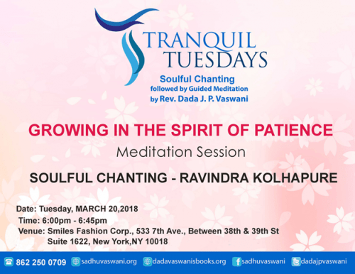 Growing in the Spirit of Patience meditation, chanting on Tranquil Tuesdays March 20