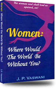 Cover of the book Women, Where Would the World Be Without You?